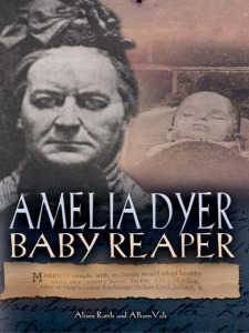 Ameila dyer - the baby killer