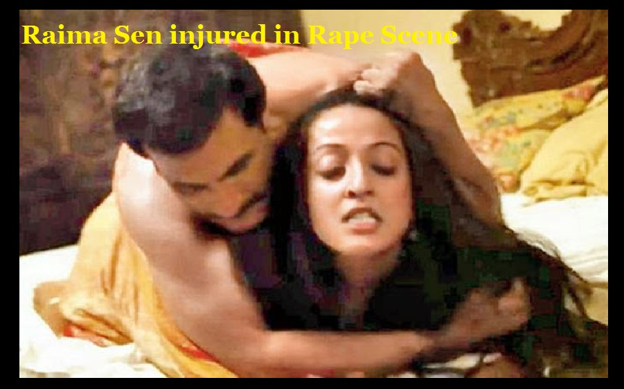Indian films depicting rape-3-Raima Sen injured in Rape Scene