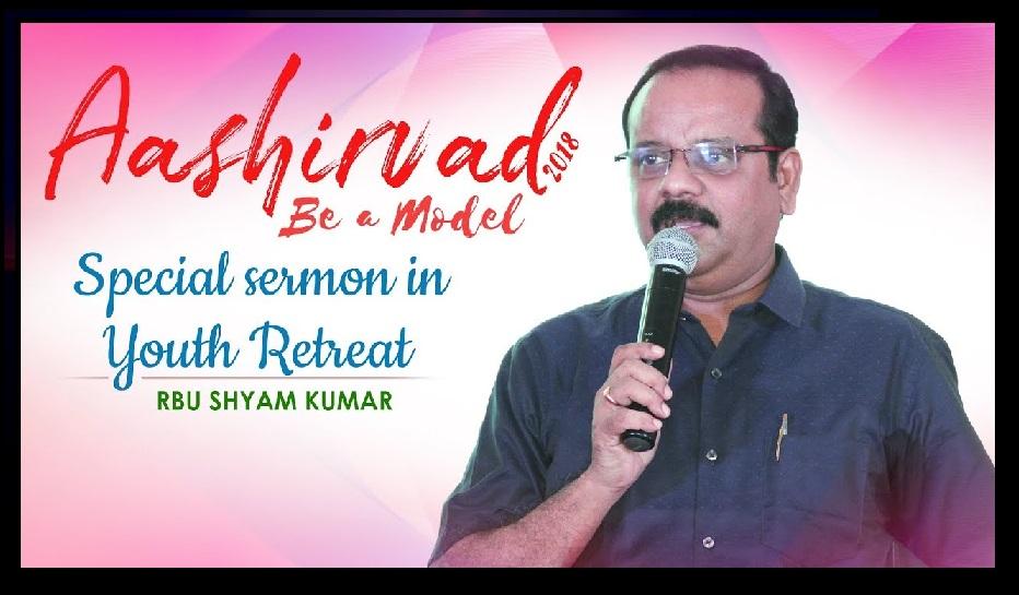 RBU Shyam Kumar, Pastor- God morning TV-retreat